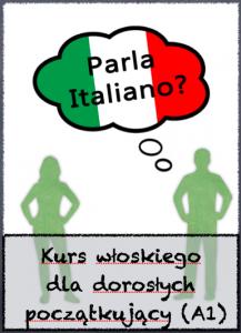 Kurs włoskiego dla dorosłych A1